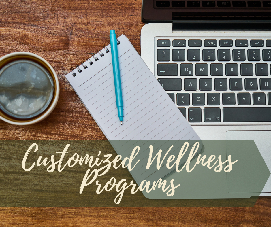 Customized Wellness Programs